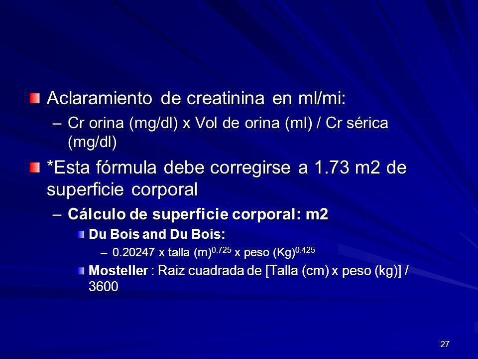 Aclaramiento de creatinina en ml/mi: