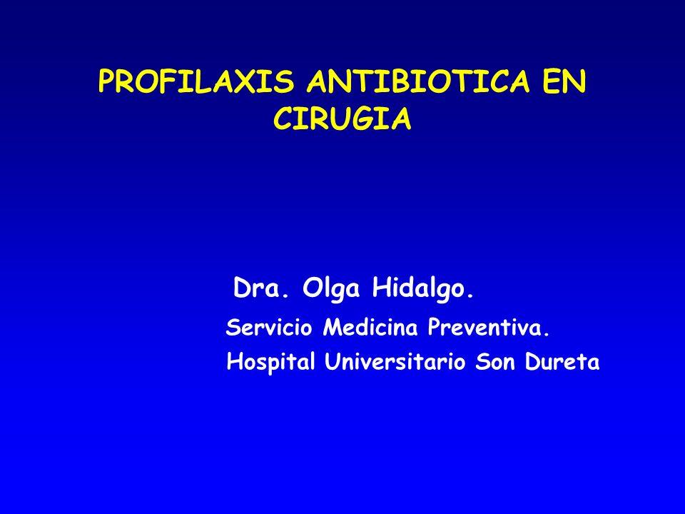PROFILAXIS ANTIBIOTICA EN CIRUGIA