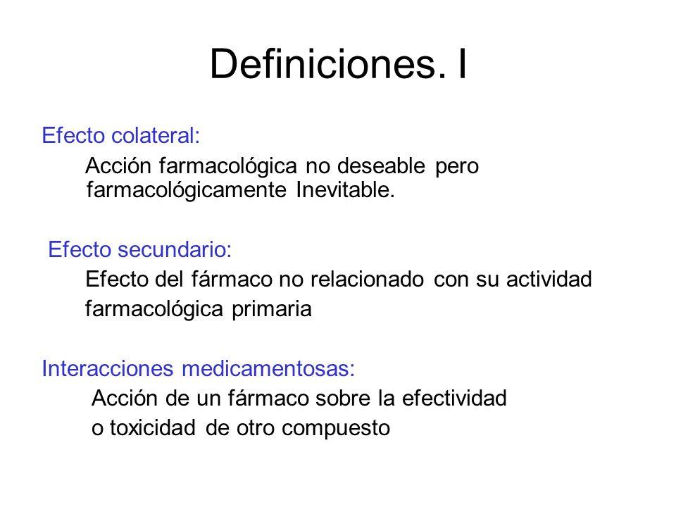 Definiciones. I Efecto colateral: