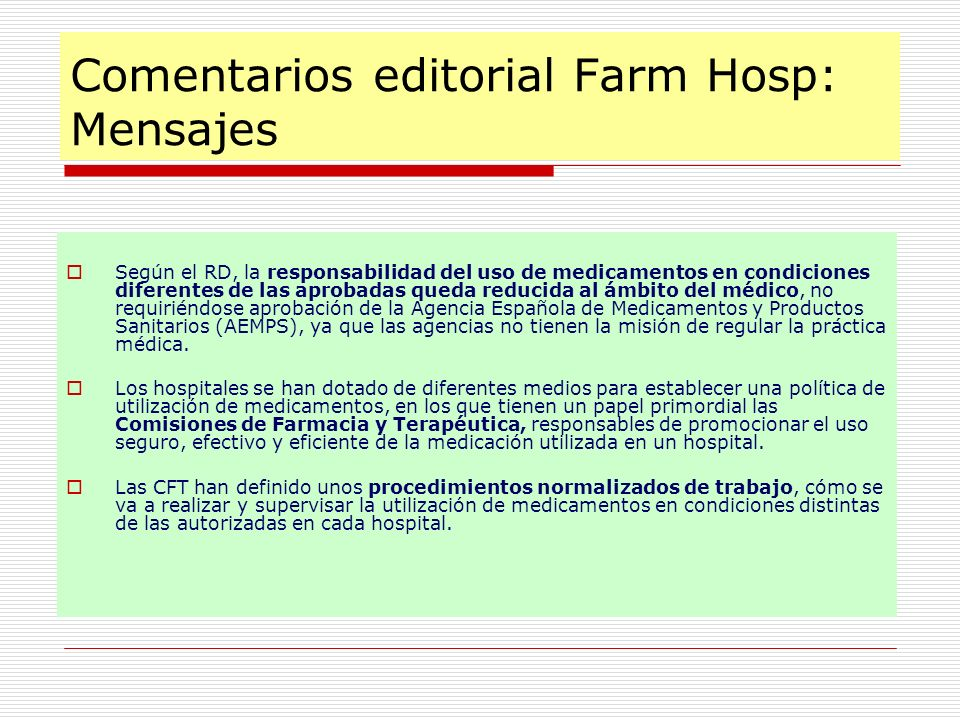 Comentarios editorial Farm Hosp: Mensajes