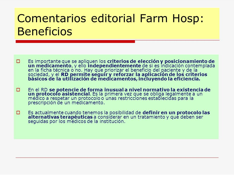 Comentarios editorial Farm Hosp: Beneficios
