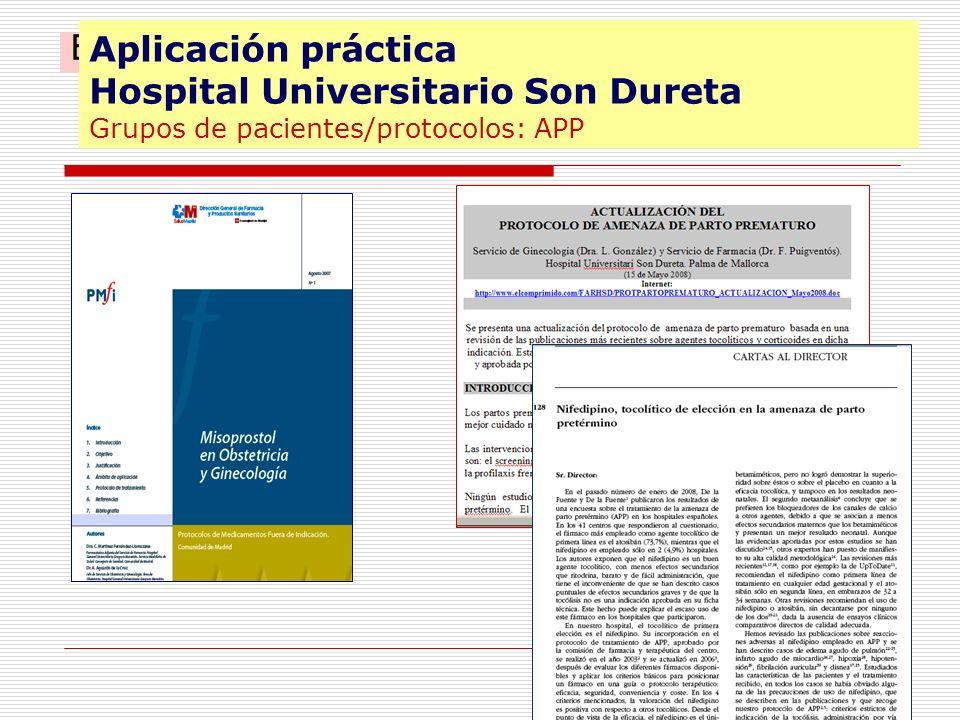 Aplicación práctica Hospital Universitario Son Dureta Grupos de pacientes/protocolos: APP