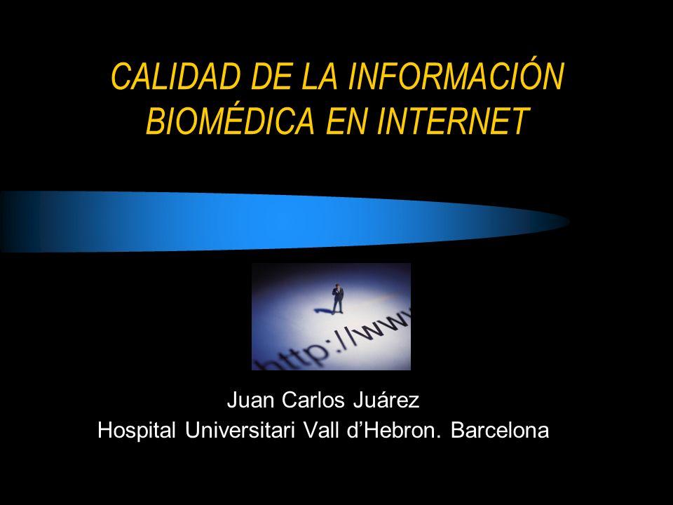 CALIDAD DE LA INFORMACIÓN BIOMÉDICA EN INTERNET