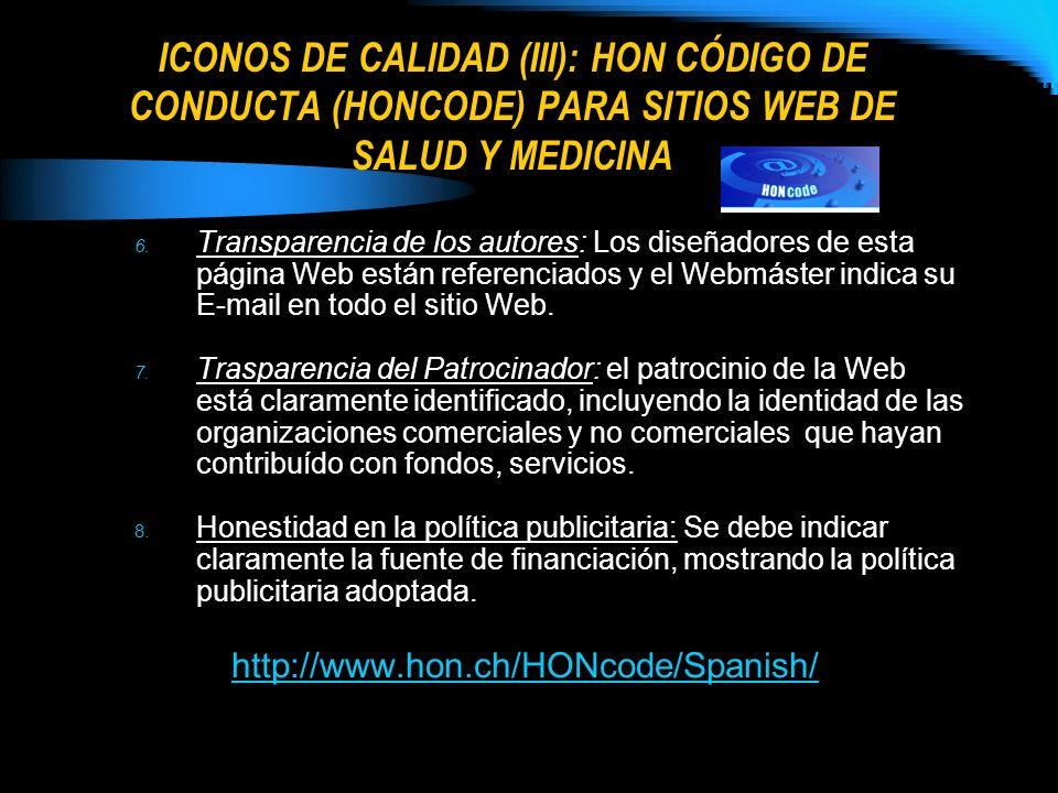 ICONOS DE CALIDAD (III): HON CÓDIGO DE CONDUCTA (HONCODE) PARA SITIOS WEB DE SALUD Y MEDICINA