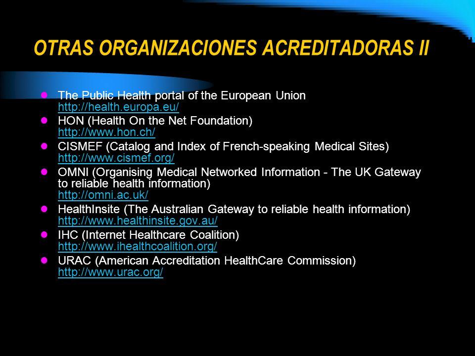 OTRAS ORGANIZACIONES ACREDITADORAS II