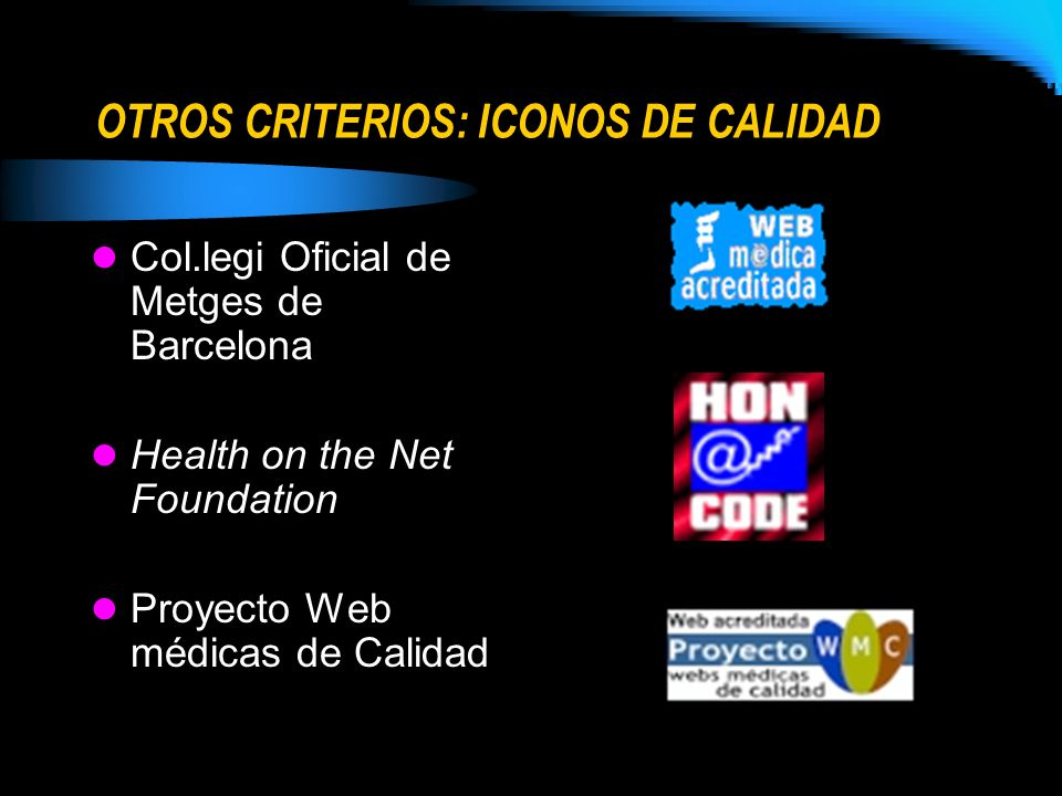 OTROS CRITERIOS: ICONOS DE CALIDAD