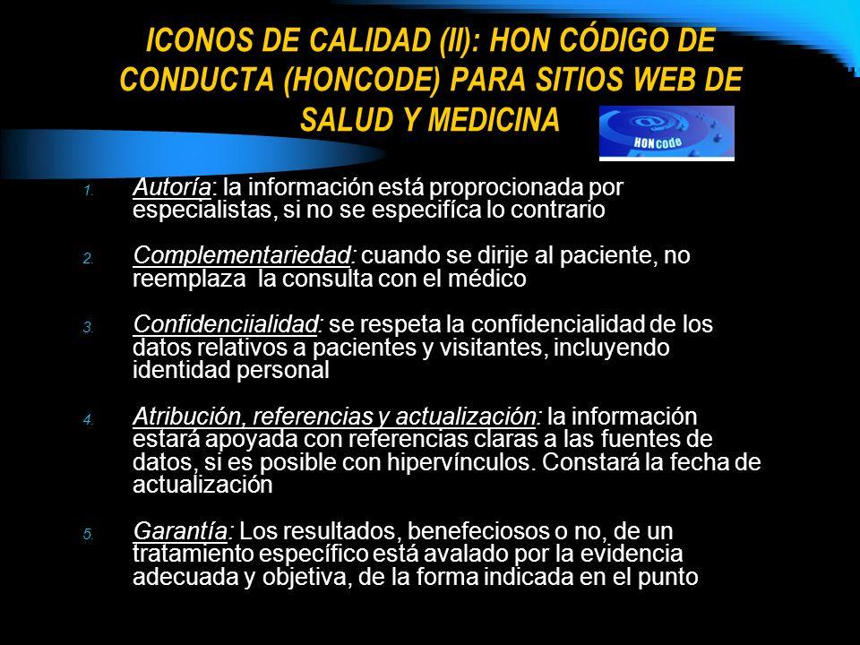 ICONOS DE CALIDAD (II): HON CÓDIGO DE CONDUCTA (HONCODE) PARA SITIOS WEB DE SALUD Y MEDICINA