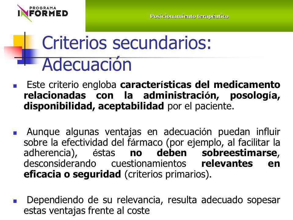 Criterios secundarios: Adecuación