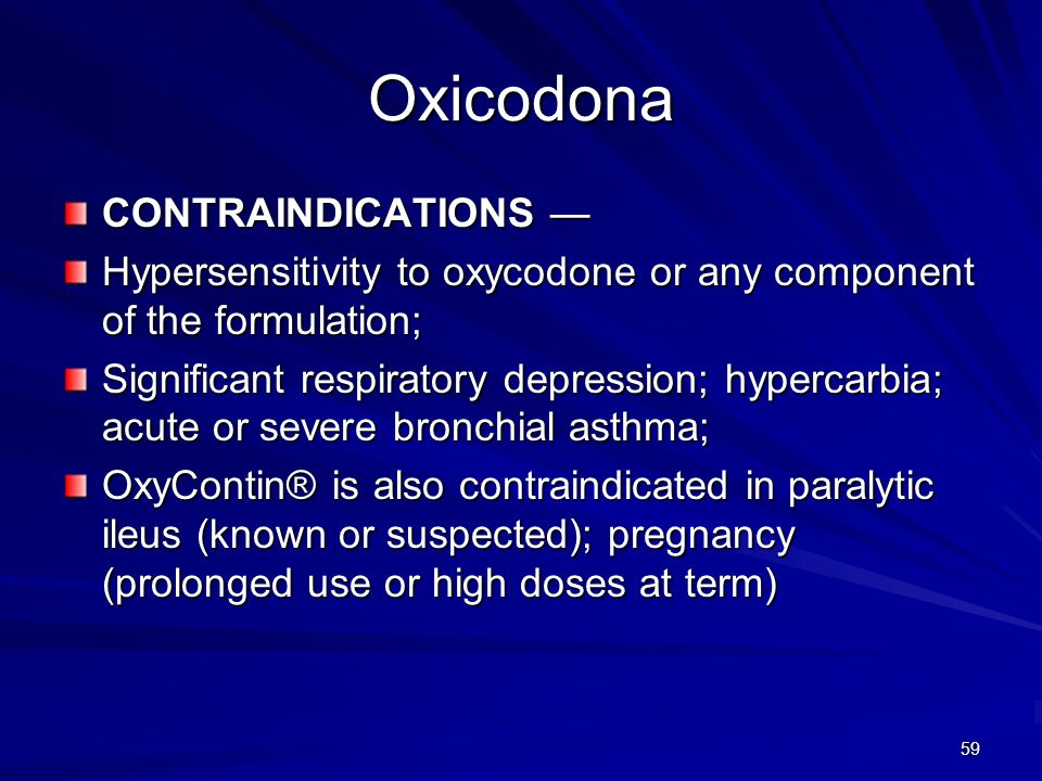 Oxicodona CONTRAINDICATIONS —