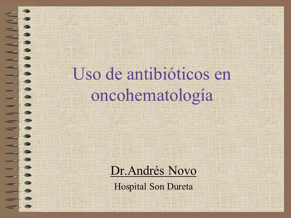Uso de antibióticos en oncohematología