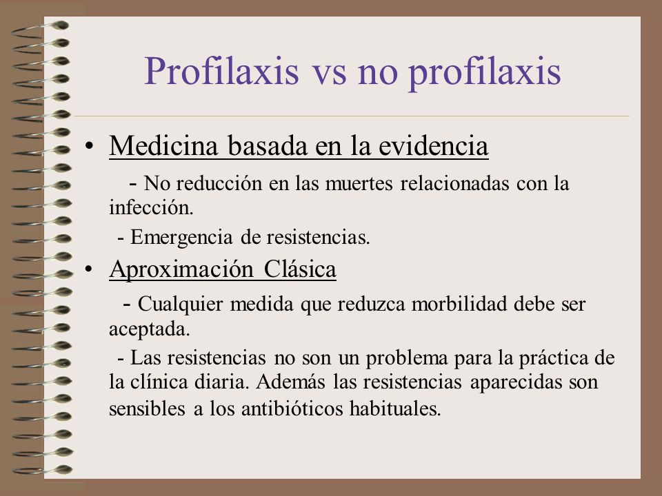 Profilaxis vs no profilaxis