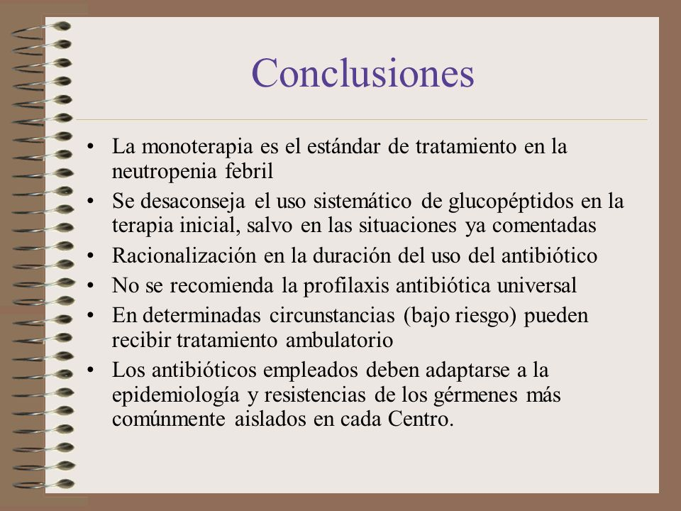 ConclusionesLa monoterapia es el estándar de tratamiento en la neutropenia febril.