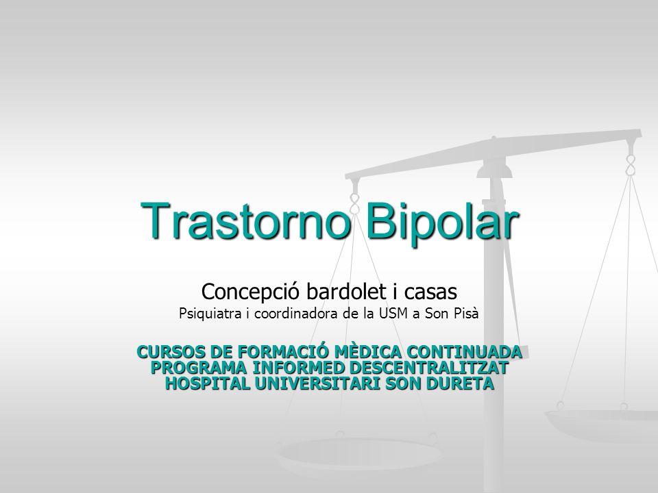 Trastorno Bipolar Concepció bardolet i casas