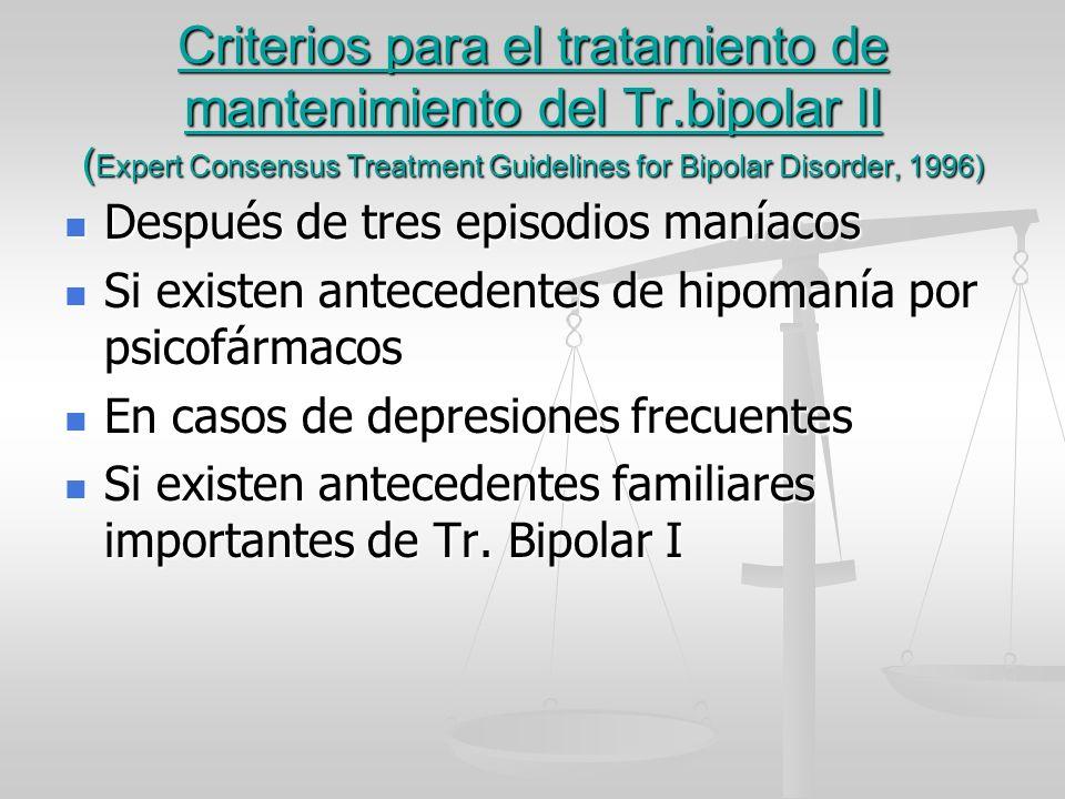 Criterios para el tratamiento de mantenimiento del Tr