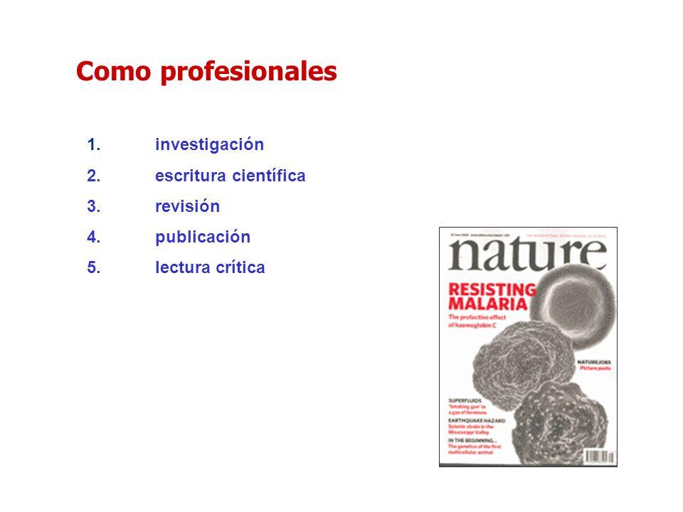 Como profesionales investigación escritura científica revisión