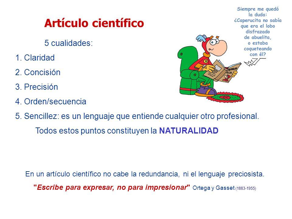 Artículo científico 1. Claridad 2. Concisión 3. Precisión