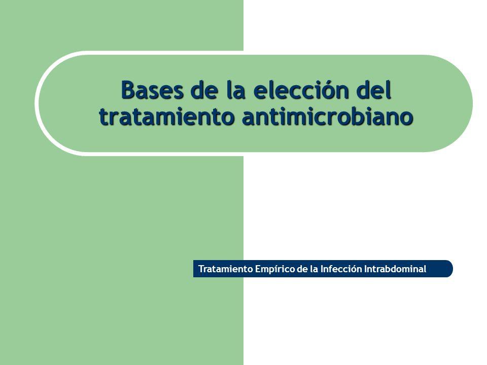 Bases de la elección del tratamiento antimicrobiano
