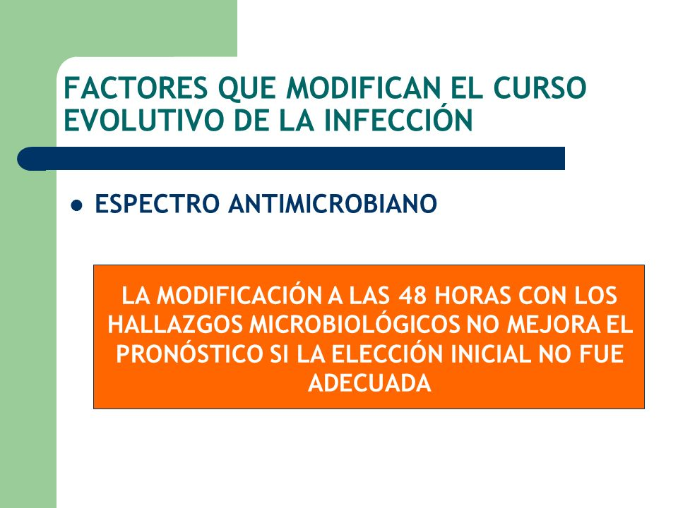 FACTORES QUE MODIFICAN EL CURSO EVOLUTIVO DE LA INFECCIÓN