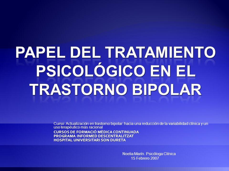 Curso: Actualización en trastorno bipolar: hacia una reducción de la variabilidad clínica y un uso terapéutico más racional