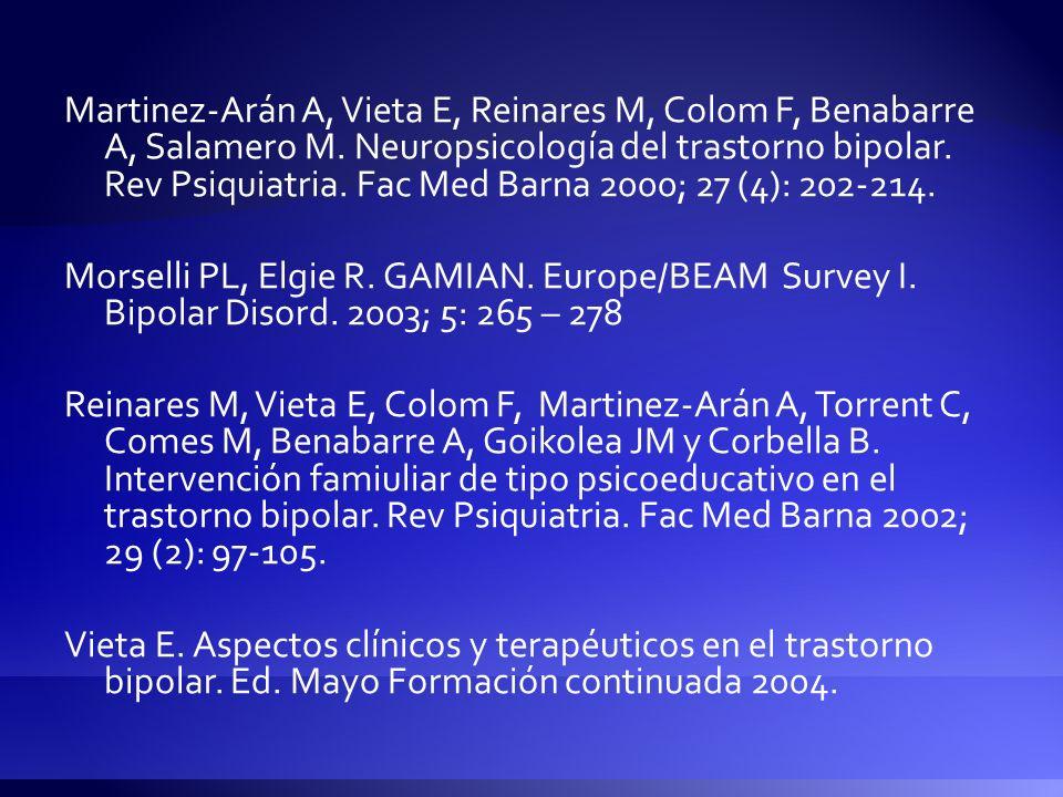 Martinez-Arán A, Vieta E, Reinares M, Colom F, Benabarre A, Salamero M