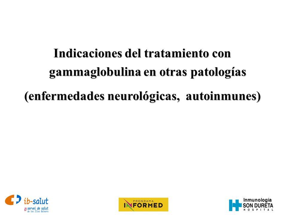 Indicaciones del tratamiento con gammaglobulina en otras patologías