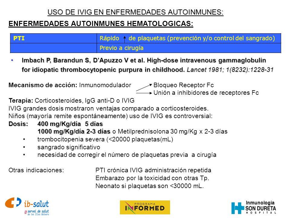 USO DE IVIG EN ENFERMEDADES AUTOINMUNES: