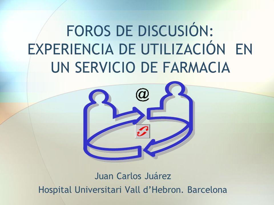 Juan Carlos Juárez Hospital Universitari Vall d'Hebron. Barcelona