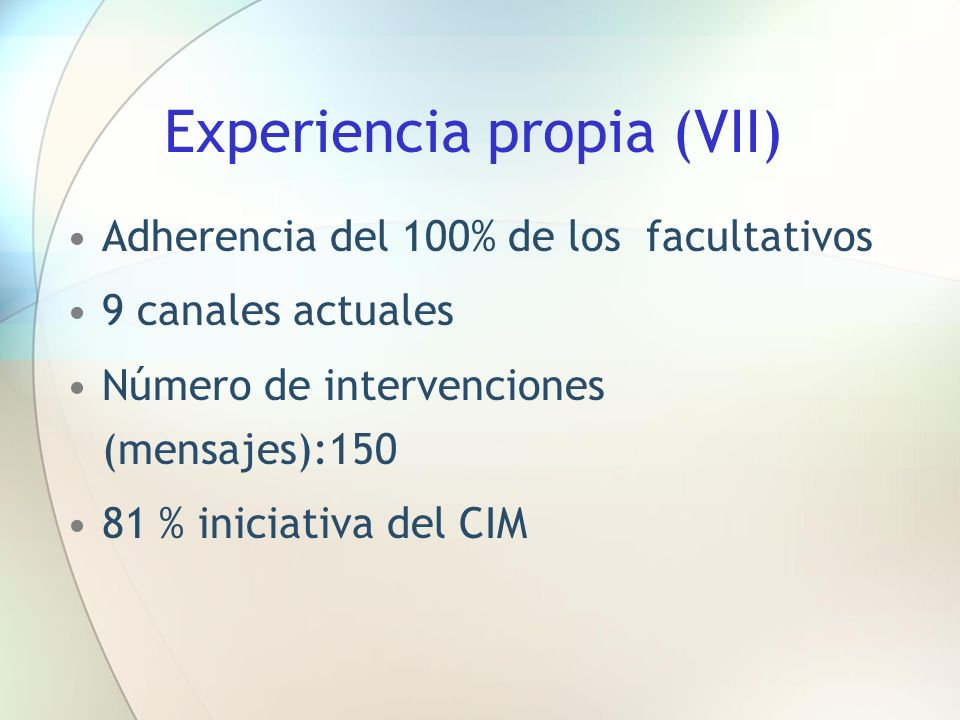 Experiencia propia (VII)