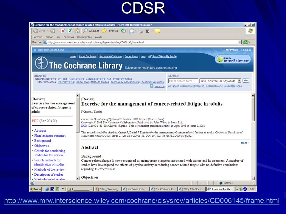 CDSR http://www.mrw.interscience.wiley.com/cochrane/clsysrev/articles/CD006145/frame.html