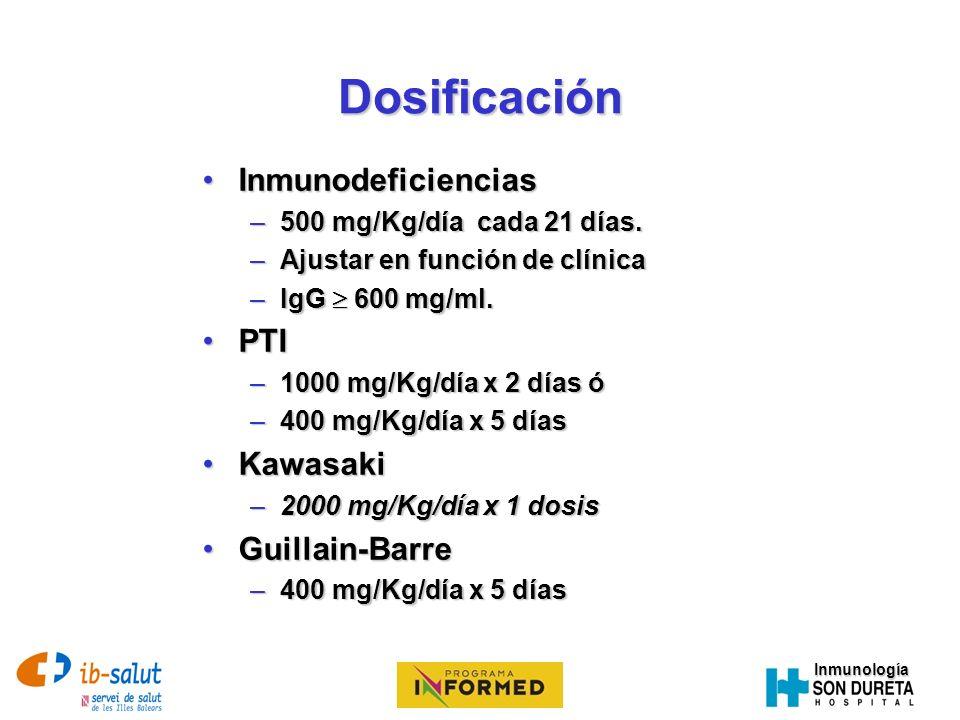 Dosificación Inmunodeficiencias PTI Kawasaki Guillain-Barre