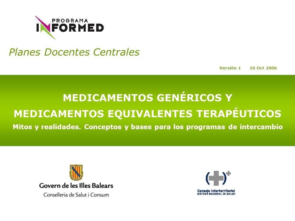 MEDICAMENTOS GENÉRICOS Y MEDICAMENTOS EQUIVALENTES TERAPÉUTICOS
