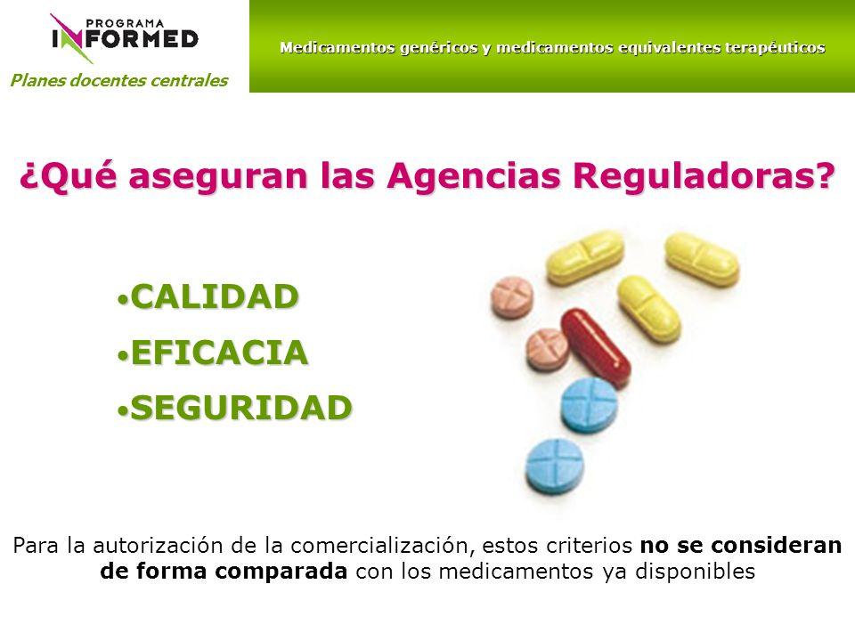 ¿Qué aseguran las Agencias Reguladoras