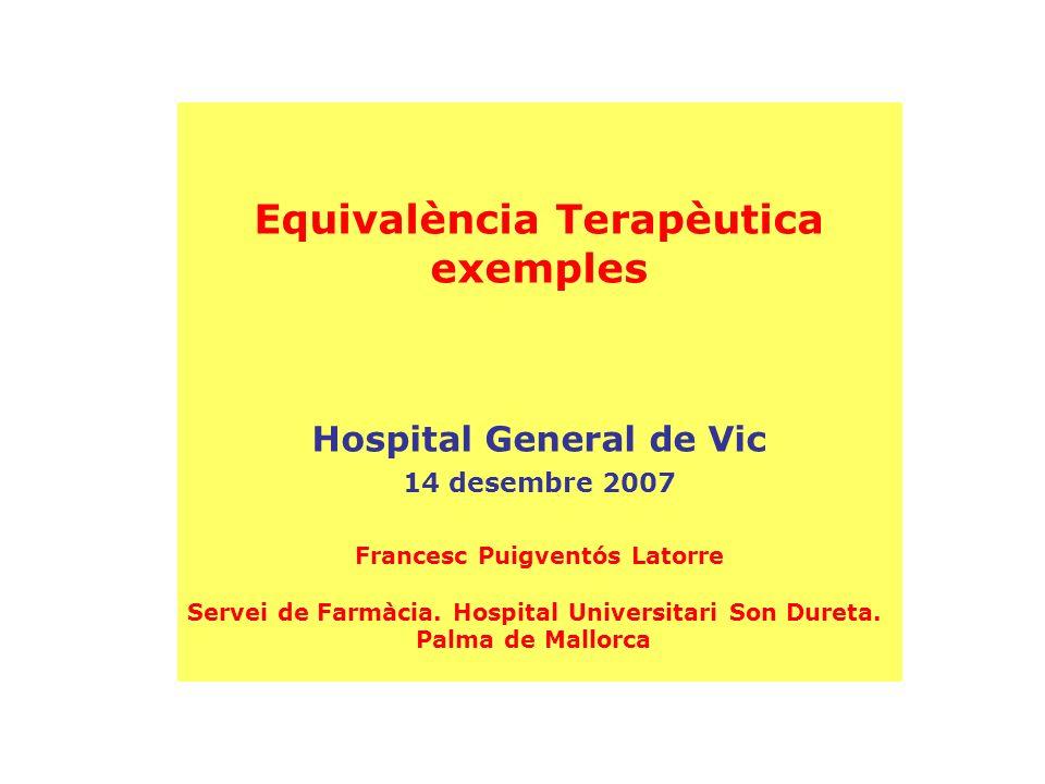 Equivalència Terapèutica exemples