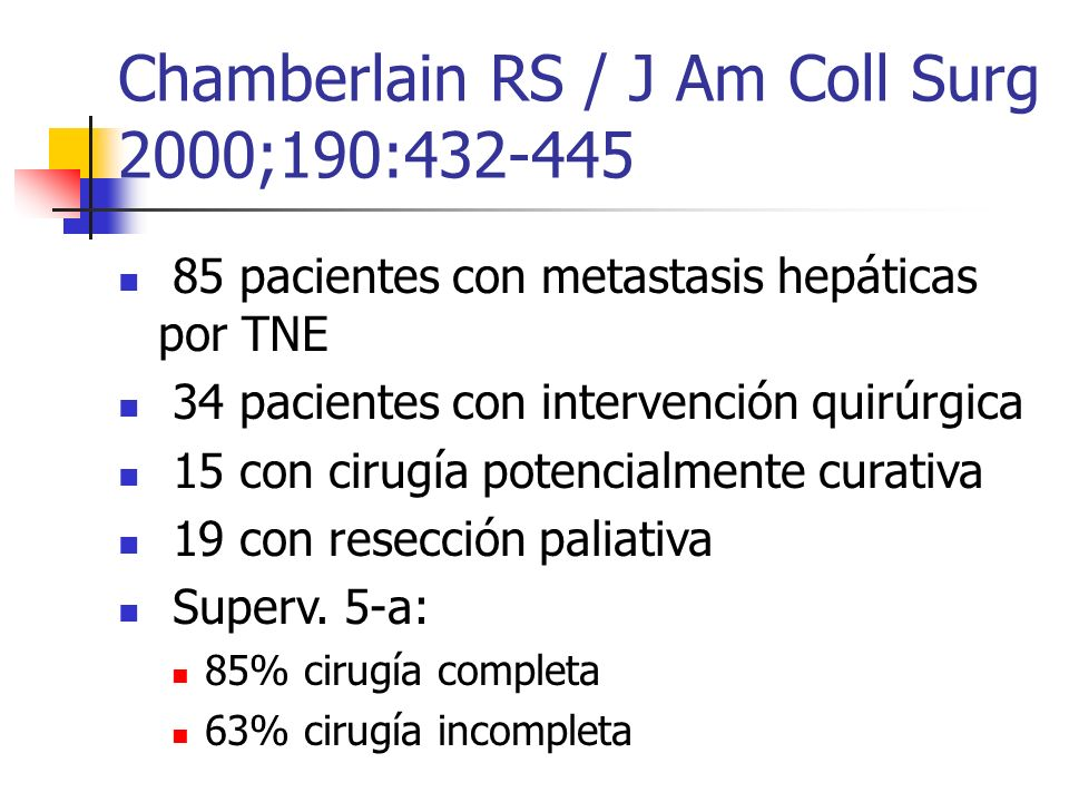 Chamberlain RS / J Am Coll Surg 2000;190:432-445