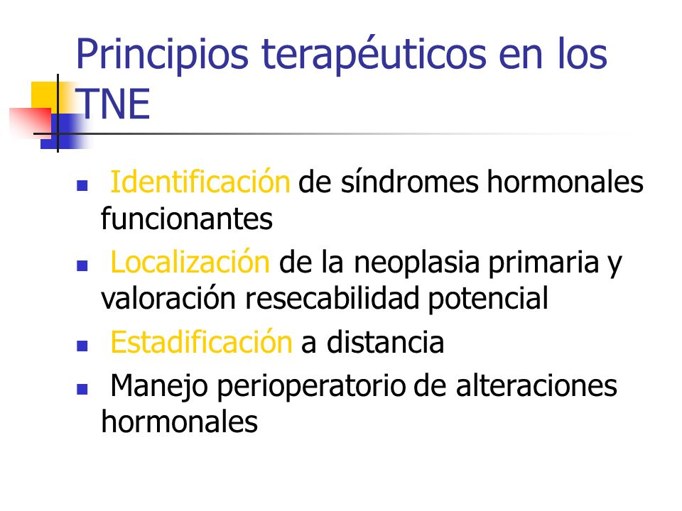 Principios terapéuticos en los TNE