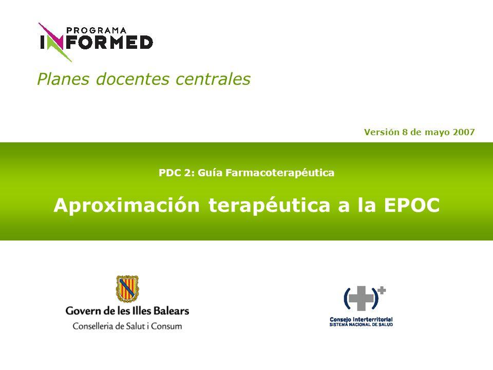 PDC 2: Guía Farmacoterapéutica Aproximación terapéutica a la EPOC