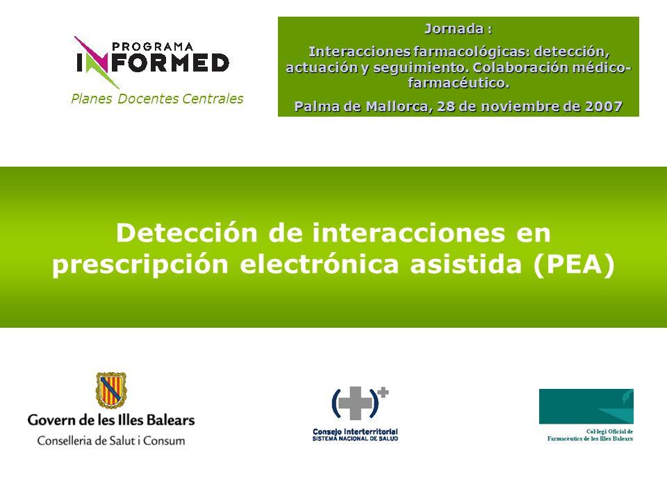 Detección de interacciones en prescripción electrónica asistida (PEA)