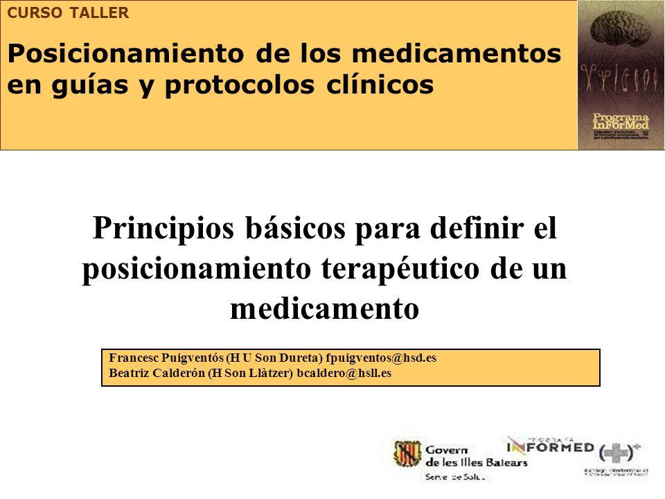 CURSO TALLERPosicionamiento de los medicamentos en guías y protocolos clínicos.