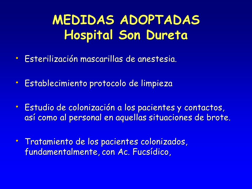 MEDIDAS ADOPTADAS Hospital Son Dureta