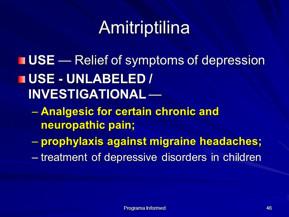 Amitriptilina USE — Relief of symptoms of depression