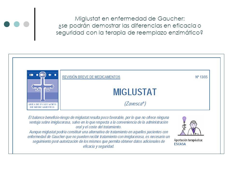 Miglustat en enfermedad de Gaucher: