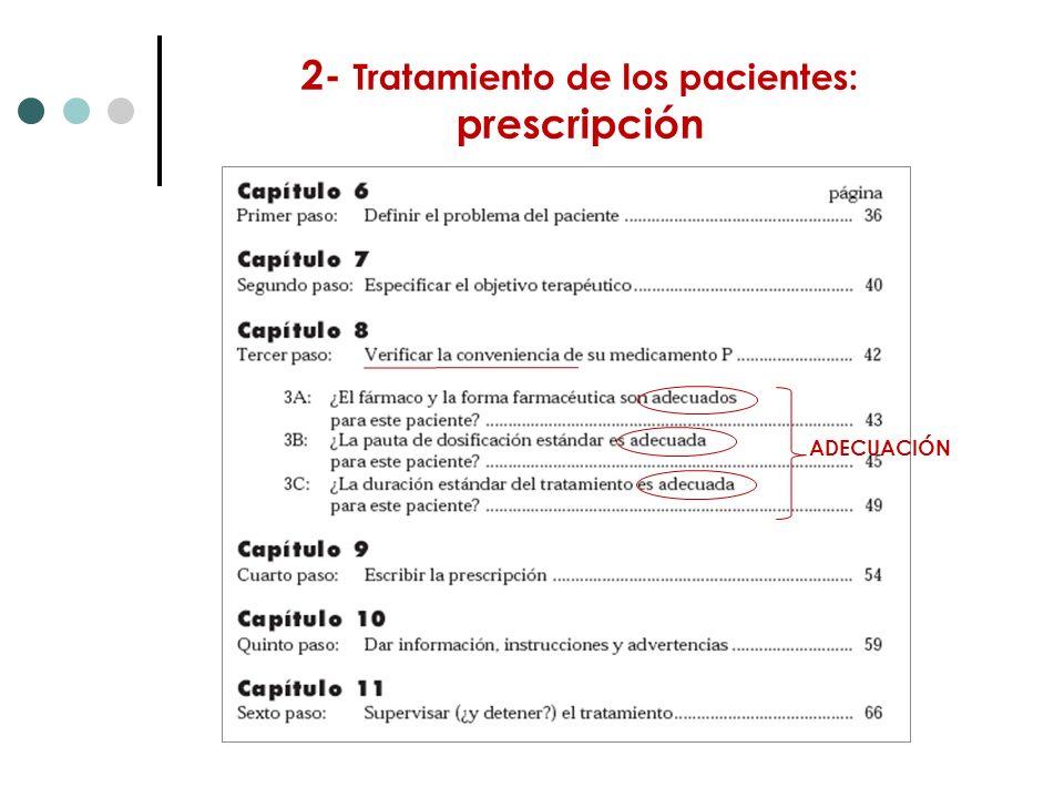 2- Tratamiento de los pacientes: