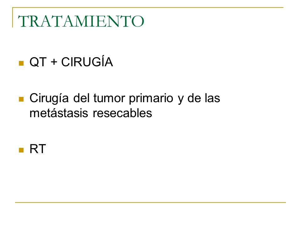 TRATAMIENTO QT + CIRUGÍA