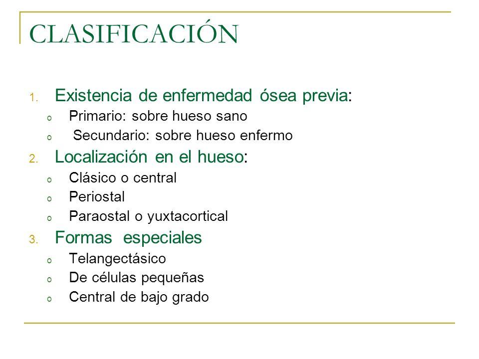 CLASIFICACIÓN Existencia de enfermedad ósea previa: