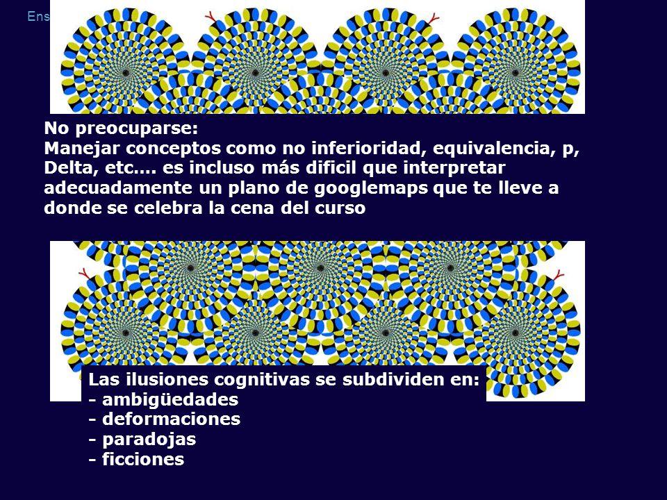 No preocuparse: Manejar conceptos como no inferioridad, equivalencia, p,