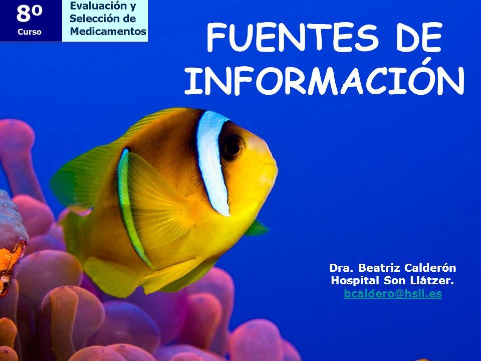 Dra. Beatriz Calderón Hospital Son Llátzer. bcaldero@hsll.es