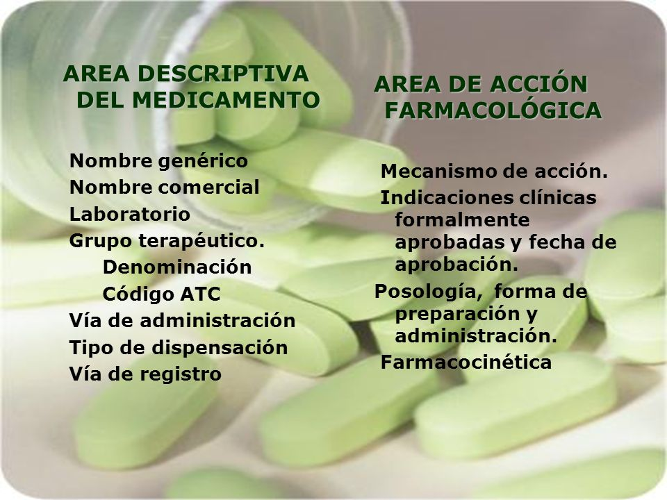 AREA DESCRIPTIVA DEL MEDICAMENTO AREA DE ACCIÓN FARMACOLÓGICA