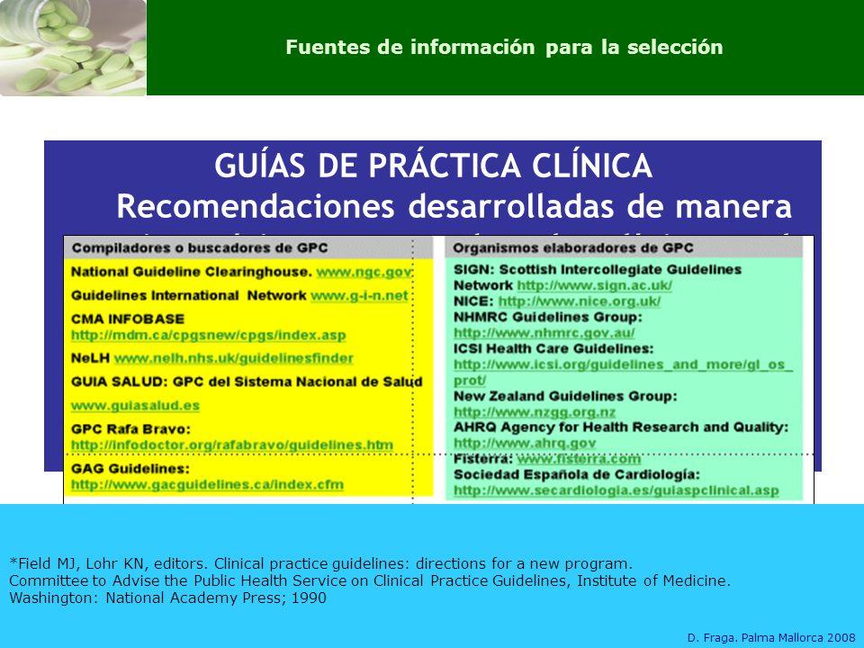 Fuentes de información para la selección GUÍAS DE PRÁCTICA CLÍNICA