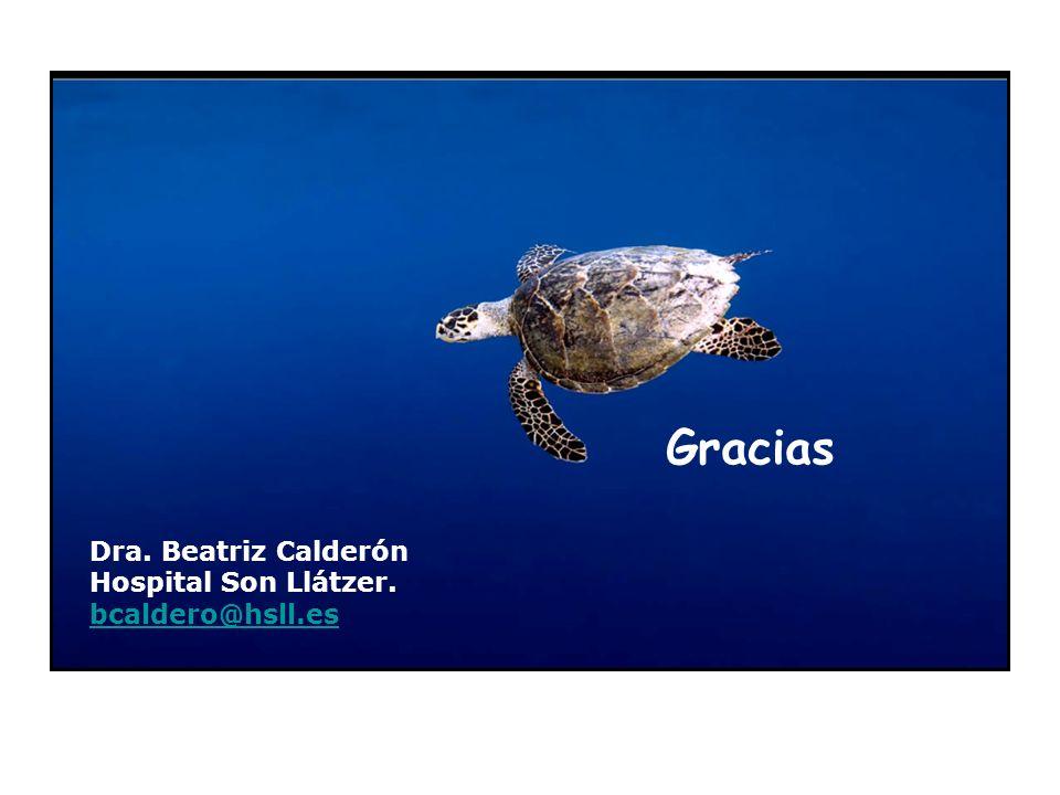 Gracias Dra. Beatriz Calderón Hospital Son Llátzer. bcaldero@hsll.es
