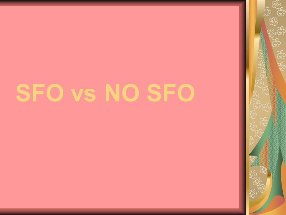 SFO vs NO SFO